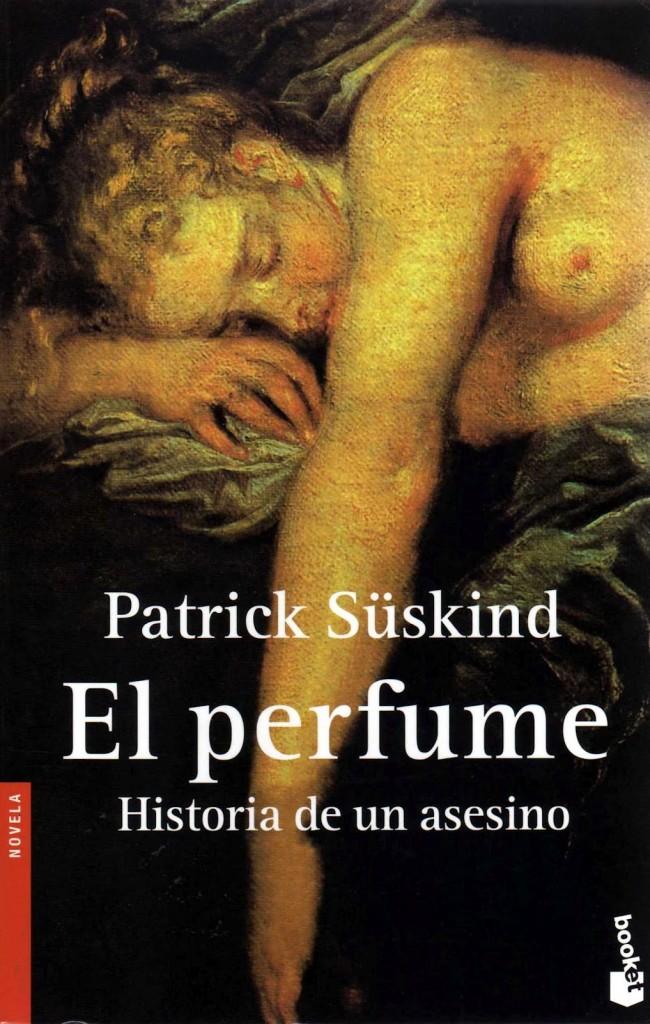 El perfume. Patrick Süskind