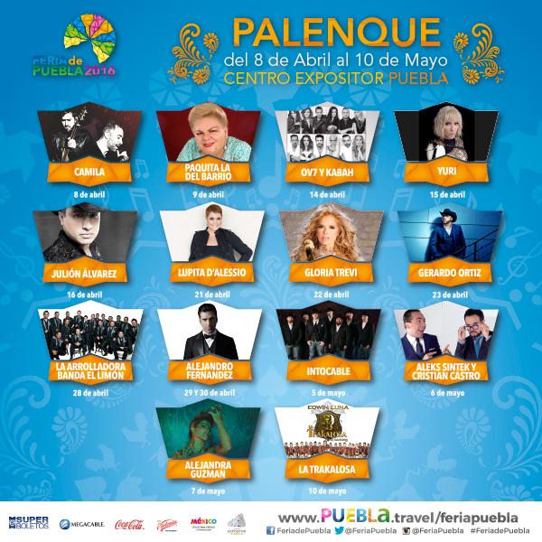 Esta es la Cartelera de Artistas del Palenque Feria de Puebla 2016